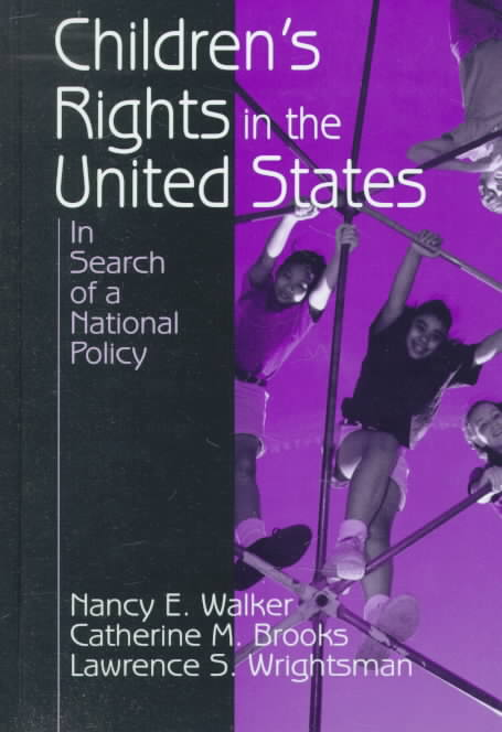 Children's Rights in the United States By Walker, Nancy E./ Brooks, Catherine M./ Wrightsman, Lawrence S.